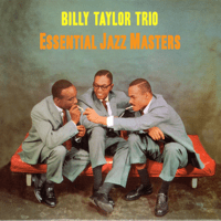 Give Me The Simple Life Billy Taylor Trio