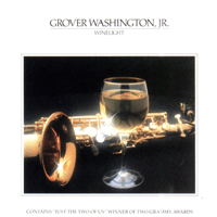 Winelight Grover Washington, Jr.