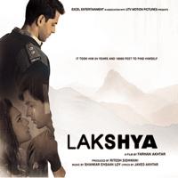 Lakshya Shankar-Ehsaan-Loy & Shankar Mahadevan MP3