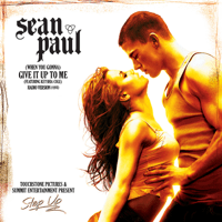 (When You Gonna) Give It Up to Me [Radio Version] [feat. Keyshia Cole] Sean Paul featuring Keyshia Cole