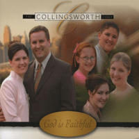 God Is In the Shadows Collingsworth Family song
