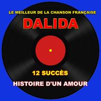 Histoire d'un amour Dalida