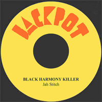 Black Harmony Killer Jah Stitch