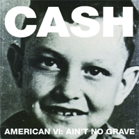 Ain't No Grave Johnny Cash