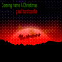 Free Download Beki Biggins, Maxine Hardcastle, Paul Hardcastle & Paul Hardcastle Jnr Coming Home 4 Christmas Mp3
