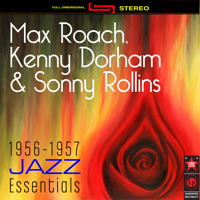 Falling In Love With Love Kenny Dorham, Max Roach & Sonny Rollins