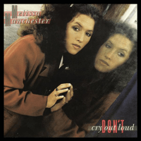 Don't Cry Out Loud Melissa Manchester song