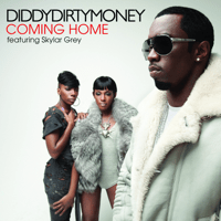 Coming Home (feat. Skylar Grey) Diddy - Dirty Money
