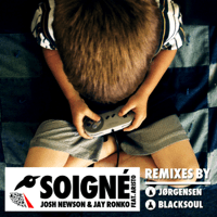 Soigne (Jorgensen Remix) Josh Newson, Jay Ronko & Aristo