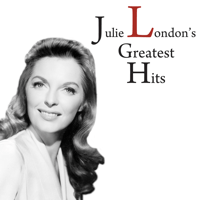 What Is This Thing Called Love? Julie London