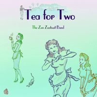 Tea for Two The Zen Zootsuit Band
