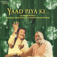 Yaad Piya Ki Aaye Wadali Brothers MP3