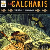 El Condor Pasa Los Calchakis