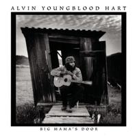 Big Mama's Door Alvin Youngblood Hart MP3