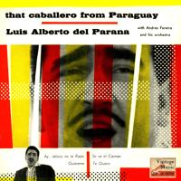 Ay, Jalisco No Te Rajes Luis Alberto del Paraná & Andrés Ferrerira y Su Orquesta