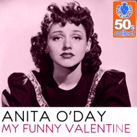 My Funny Valentine (Remastered) Anita O'Day MP3