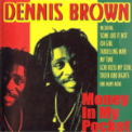 Free Download Dennis Brown Money in My Pocket song