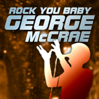 Rock You Baby George McCrae MP3