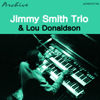 Round About Midnight Jimmy Smith Trio & Lou Donaldson song