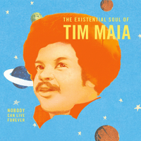 Nobody Can Live Forever Tim Maia
