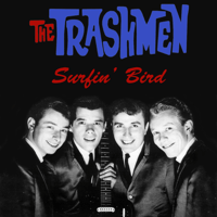 Surfin' Bird The Trashmen song
