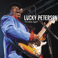 Who's Been Talking Lucky Peterson MP3