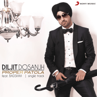 Proper Patola (feat. Badshah) Diljit Dosanjh