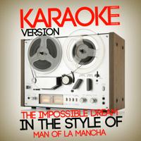 The Impossible Dream (In the Style of Man of La Mancha) [Karaoke Version] Ameritz Digital Karaoke MP3