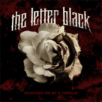 Hanging On By a Thread The Letter Black song