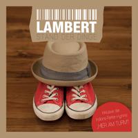 Und so Lambert