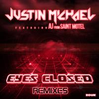 Eyes Closed (Jerome Isma-Ae Remix) Justin Michael