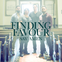 Say Amen Finding Favour song