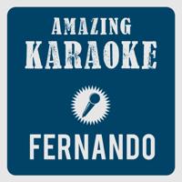 Fernando (Karaoke Version) [Originally Performed By Wind] Amazing Karaoke