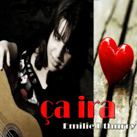 Ça ira (Original Version) Emilie Uthurry