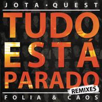 Tudo Está Parado (Electro Lounge - SoulFull Bossa Remix) Jota Quest MP3