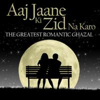 Aaj Jaane Ki Zid Na Karo Farida Khanum