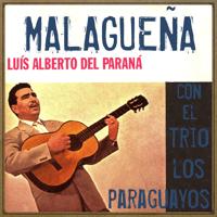 Malagueña (Huapango) Luis Alberto del Paraná MP3