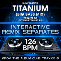 Titanium (126 BPM Instrumental Mix) Bump n Grind MP3
