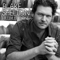 Hillbilly Bone (feat. Trace Adkins) Blake Shelton song
