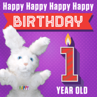 Happy Happy Happy Happy Birthday (1 Year Old) Hoppa The Happy Bunny