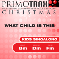 What Child Is This (Medium Key - Dm - Performance Backing Track) Christmas Primotrax