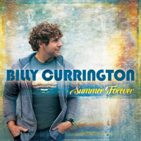 Give It to Me Straight Billy Currington