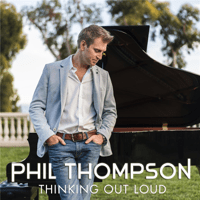 Thinking Out Loud (Wedding Version) [Instrumental] Phil Thompson