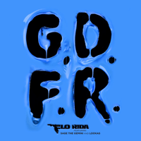 GDFR (feat. Sage the Gemini & Lookas) Flo Rida