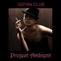 Free Download Gotan Club Romantic Music (Tantric Sex) Mp3