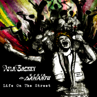 Life On the Street Afla Sackey & Afrik Bawantu