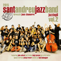 Stompin at the Savoy (feat. John Alfred) Sant Andreu Jazz Band & Joan Chamorro