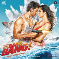 Free Download Vishal-Shekhar Bang Bang (Original Motion Picture Soundtrack) - EP Mp3