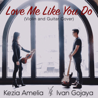 Love Me Like You Do (Violin and Guitar Cover) Ivan Gojaya & Kezia Amelia