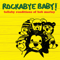 No Woman No Cry Rockabye Baby!